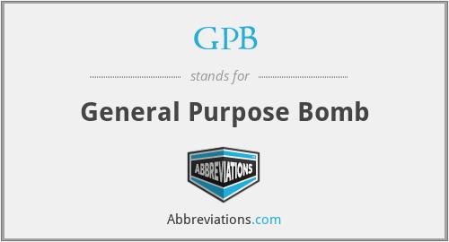 GPB - General Purpose Bomb