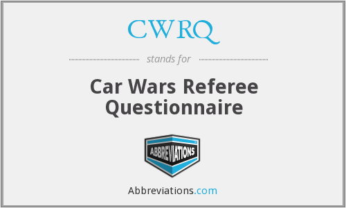 CWRQ - Car Wars Referee Questionnaire