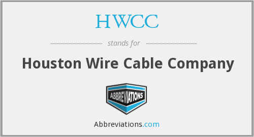 HWCC - Houston Wire Cable Company