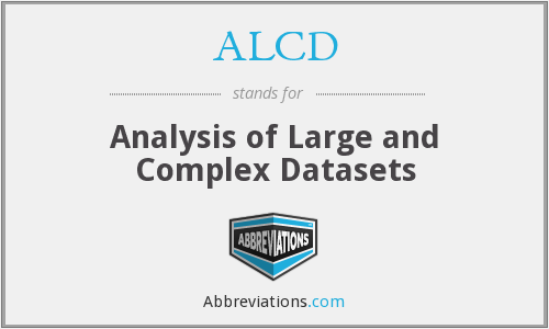 ALCD - Analysis of Large and Complex Datasets