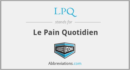LPQ - Le Pain Quotidien
