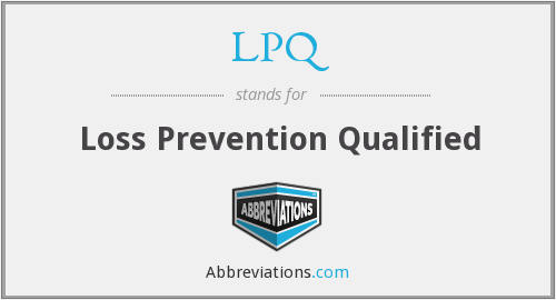 LPQ - Loss Prevention Qualified