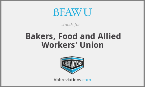What does BFAWU stand for?
