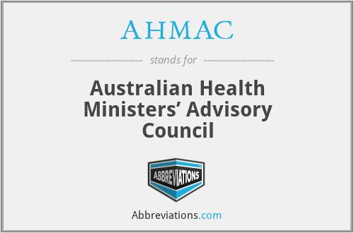 AHMAC - Australian Health Ministers' Advisory Council