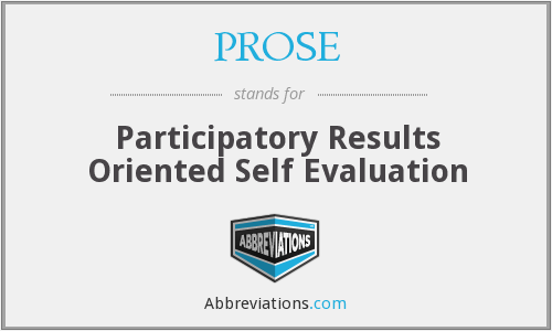 PROSE - Participatory Results Oriented Self Evaluation