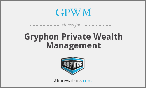 GPWM - Gryphon Private Wealth Management