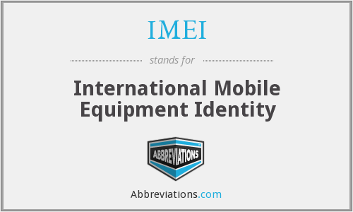 What does IMEI stand for?