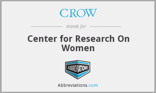 CROW - Center for Research On Women