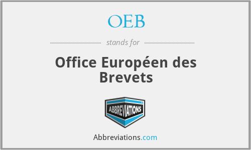 OEB - Office Européen des Brevets