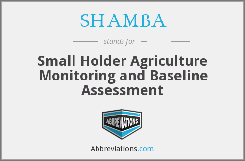 SHAMBA - Small Holder Agriculture Monitoring and Baseline Assessment