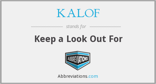 What does KALOF stand for?