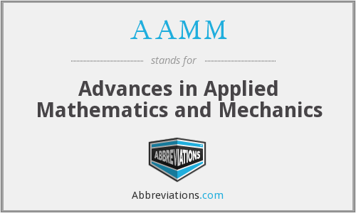 AAMM - Advances in Applied Mathematics and Mechanics