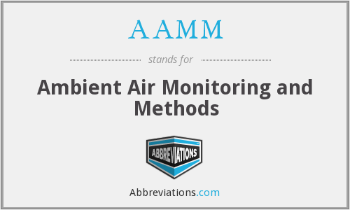 AAMM - Ambient Air Monitoring and Methods