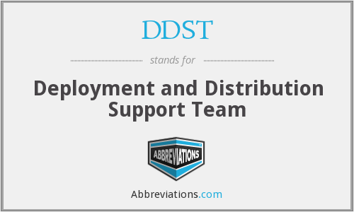 DDST - Deployment and Distribution Support Team