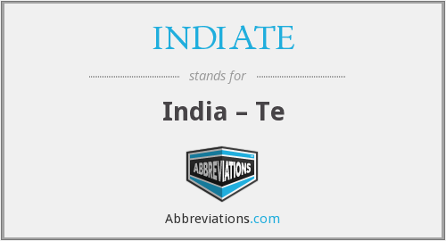 What does INDIATE stand for?