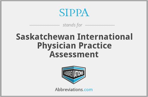SIPPA - Saskatchewan International Physician Practice Assessment