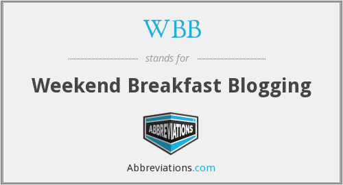 WBB - Weekend Breakfast Blogging