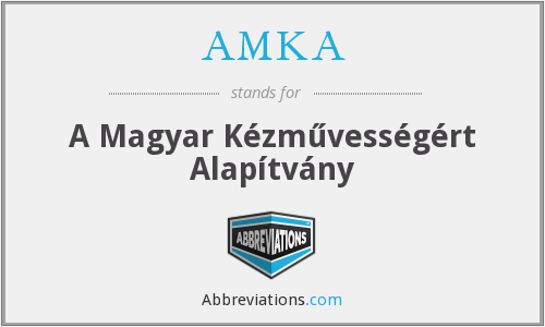 What does AMKA stand for?
