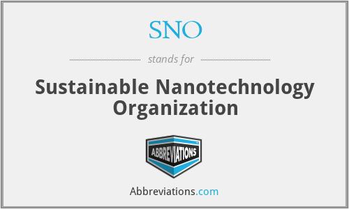 SNO - Sustainable Nanotechnology Organization