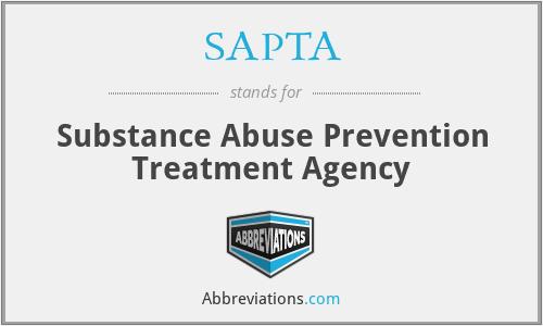 SAPTA - Substance Abuse Prevention Treatment Agency