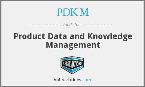 PDKM - Product Data and Knowledge Management