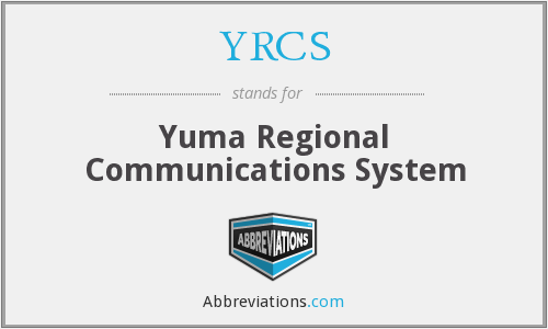 What does YRCS stand for?
