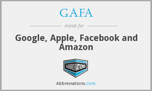 What does GAFA stand for?