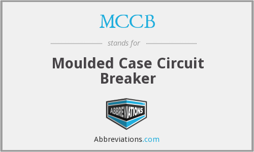 MCCB - Moulded Case Circuit Breaker