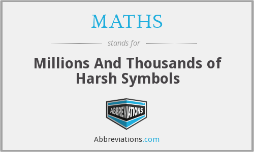 MATHS - Millions And Thousands of Harsh Symbols