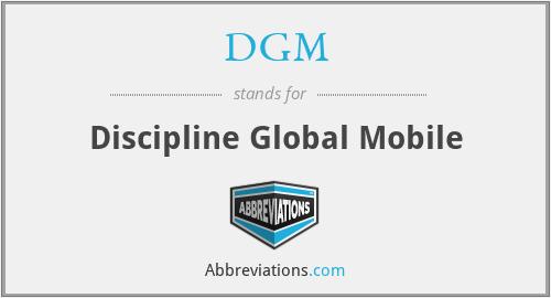 DGM - Discipline Global Mobile