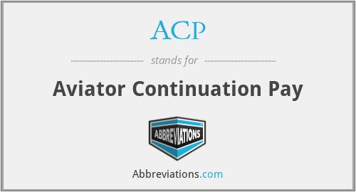 ACP - Aviator Continuation Pay