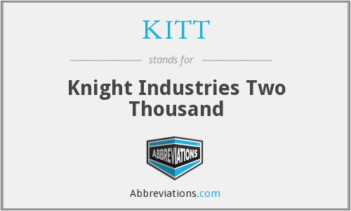What does KITT stand for?