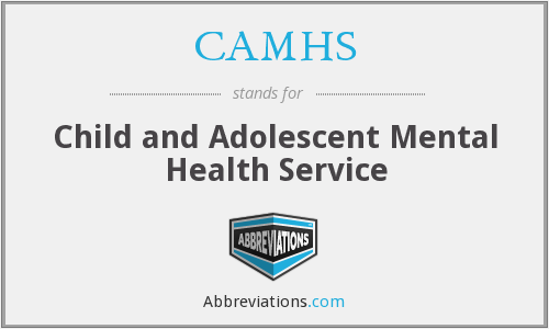 What does CAMHS stand for?