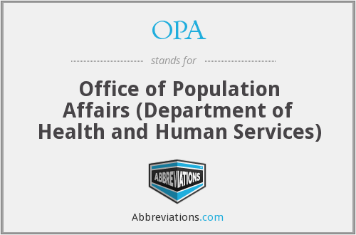 OPA - Office of Population Affairs (Department of Health and Human Services)