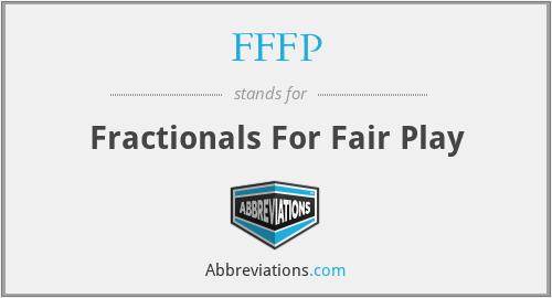 FFFP - Fractionals For Fair Play