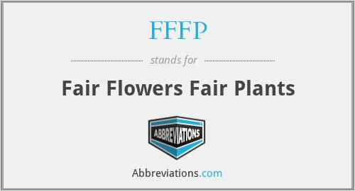 FFFP - Fair Flowers Fair Plants