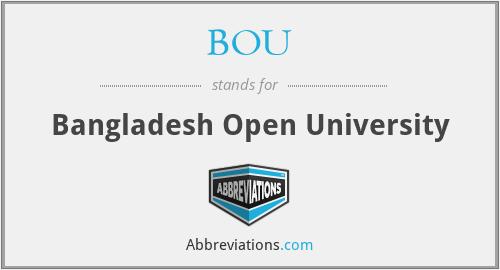 BOU - Bangladesh Open University
