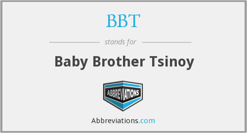 BBT - Baby Brother Tsinoy