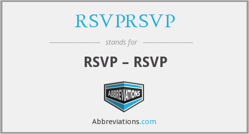 What does RSVPRSVP stand for?