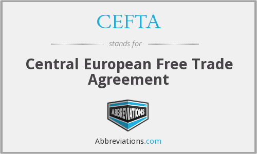 CEFTA - Central European Free Trade Agreement