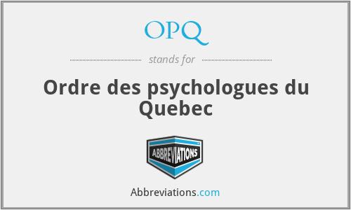 OPQ - Ordre des psychologues du Quebec