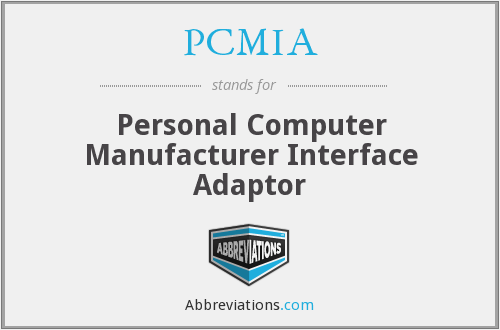 What does PCMIA stand for?
