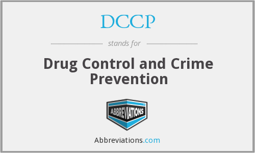 DCCP - Drug Control and Crime Prevention