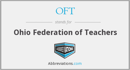 OFT - Ohio Federation of Teachers