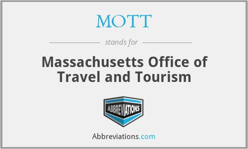 MOTT - Massachusetts Office of Travel and Tourism