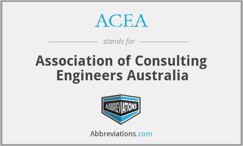 ACEA - Association of Consulting Engineers Australia
