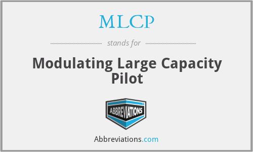 MLCP - Modulating Large Capacity Pilot