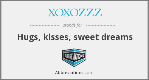 What does XOXOZZZ stand for?