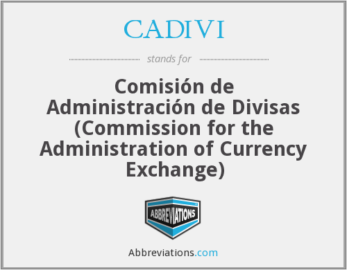 What does CADIVI stand for?