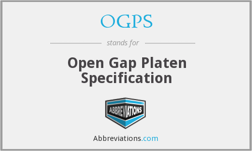 OGPS - Open Gap Platen Specification
